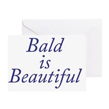 Bald is Beautiful Blue Greeting Card