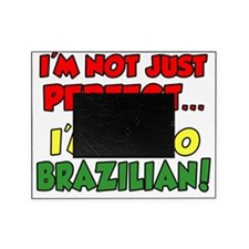 Not Just Perfect Brazilian Picture Frame