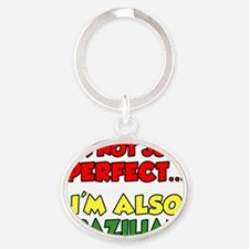 Not Just Perfect Brazilian Oval Keychain