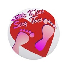 Little Miss Sexy Toes Round Ornament