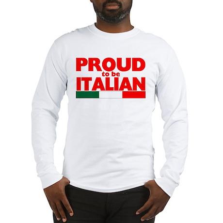 PROUD ITALIAN Long Sleeve T-Shirt