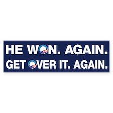 Obama Won. Get Over It. Bumper Bumper Bumper Sticker