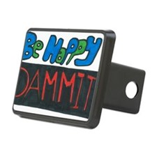 Be Happy Dammit Hitch Cover