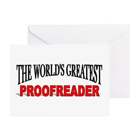 """The World's Greatest Proofreader"" Greeting Cards"