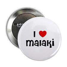 "I * Malaki 2.25"" Button (10 pack)"