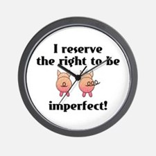 Right To Be Imperfect Wall Clock