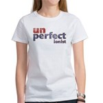 Unperfectionist Women's T-Shirt