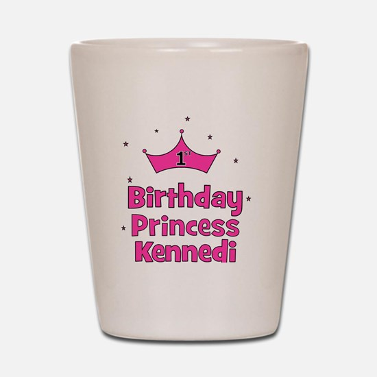 birthdayprincess_1st_KENNEDI Shot Glass