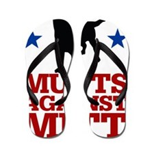 Mutts Against Mitt Flip Flops