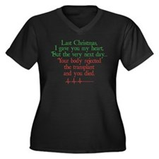 Last Christmas... Plus Size T-Shirt