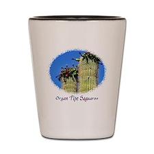 organ pipe saguaro Shot Glass
