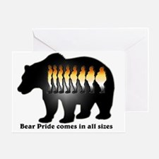 Bear Pride comes in all sizes Greeting Card