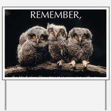 Sml_Poster_HORIZ_16x20_JAN_2012_OWLS Yard Sign