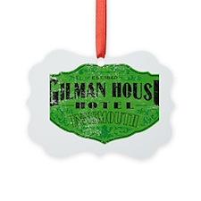 GILMAN HOUSE HOTEL Ornament