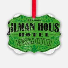 GILMAN HOUSE HOTEL Ornament