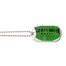 GILMAN HOUSE HOTEL Dog Tags