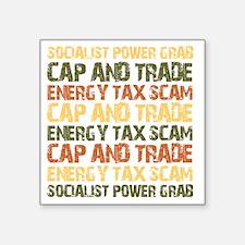 "september_energy_tax_scam Square Sticker 3"" x 3"""