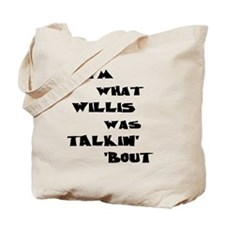 willis5 Tote Bag