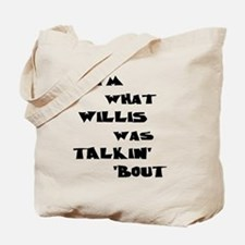 willis5 Tote Bag