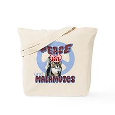 PEACE LOVE and MALAMUTES Tote Bag