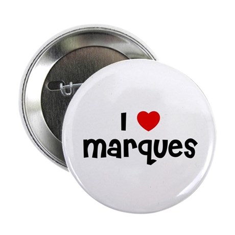 """I * Marques 2.25"""" Button (10 pack)"""