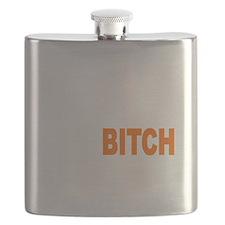 Bitch Fell Off wht Flask