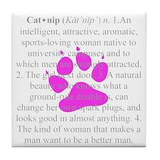 Definition of Catnip for Boys Tile Coaster