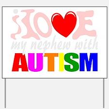 Autism love nephew Yard Sign