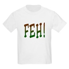 FEH! Kids T-Shirt