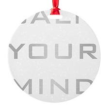 Calm Your Mind Ornament