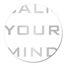 Calm Your Mind Round Car Magnet