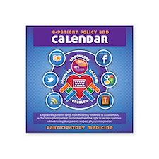 "e-Patient Calendar Square Sticker 3"" x 3"""