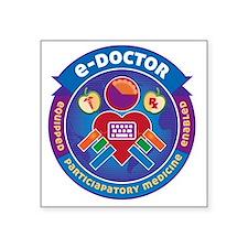 """e-Doctor Badge Square Sticker 3"""" x 3"""""""