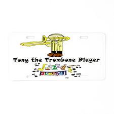 tony the trombone player dr Aluminum License Plate