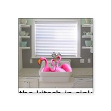 "sink flamingos 1 for black  Square Sticker 3"" x 3"""