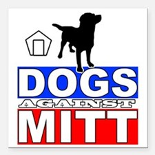 "Mitt Romney Dogs Against Square Car Magnet 3"" x 3"""