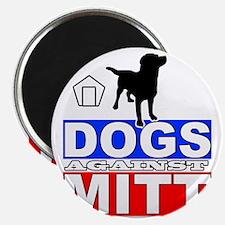 Mitt Romney Dogs Against Mitt 2 Magnet