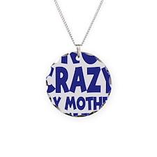 blue, I am not crazy Necklace