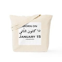 January 15 Birthday Arabic Tote Bag
