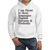 I am fluent in 3 languages Hooded Sweatshirt