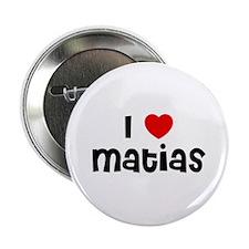"I * Matias 2.25"" Button (10 pack)"