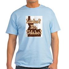 Idaho No Udaho T-Shirt