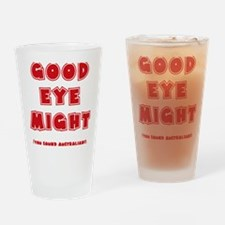 red, Good Eye Might, hot mustard Drinking Glass