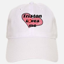 triston loves me Baseball Baseball Cap