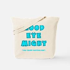 blue2, Good Eye Might, hot mustard Tote Bag