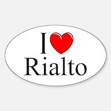 """I Love Rialto"" Oval Decal"