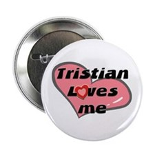 tristian loves me Button
