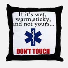 Don't Touch Throw Pillow