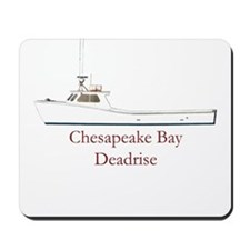 Chesapeake Bay Deadrise Boat Mousepad