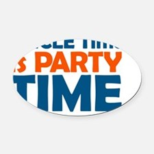 uncle time is party time Oval Car Magnet